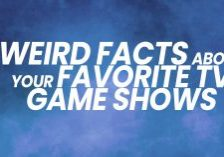 Fun-Weird-Facts-About-Your-Favorite-TV-Game-Shows_