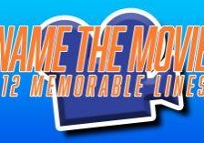 Fun_Name-the-Movie_-12-Memorable-Lines_