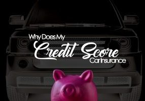 Why Does My Credit Affect My Car Insurance